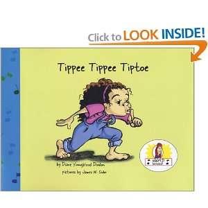 Tippee Tippee Tiptoe (Miss Dianes Ollykazoo Adventure, 1