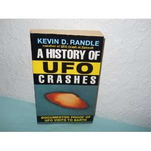 A history of UFO crashes (9780380776665) Kevin D. Randle