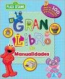 Plaza Sesamo el gran libro de manualidades (Sesame Street Big Book of