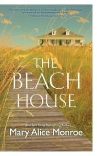 The Beach House by Mary Alice Monroe, Mira  NOOK
