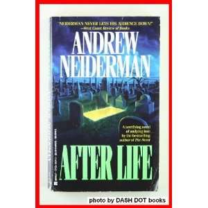 After Life: Andrew Neiderman: 9780425139745:  Books