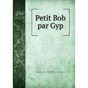 Petit Bob par Gyp Sibylle Gabrielle Marie Antoinette (de