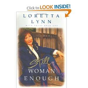 Enough A Memoir (9780786866502) Loretta Lynn, Patsi Bale Cox Books