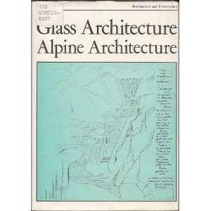 ) Ed.) Paul Scheerbar and Bruno au (Dennis Sharp Books
