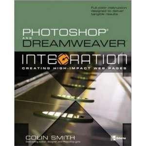 Dreamweaver Integration (One Off) (0783254043893): Colin Smith: Books