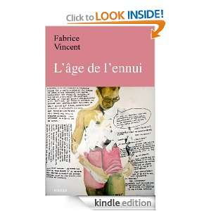 âge de lennui (French Edition): Fabrice Vincent: