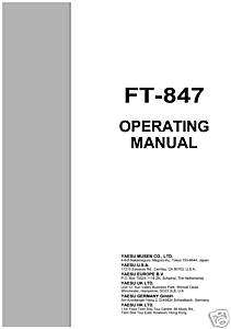 YAESU FT 847 OPERATING MANUAL ON CD 108 PAGES ONLY$1.00