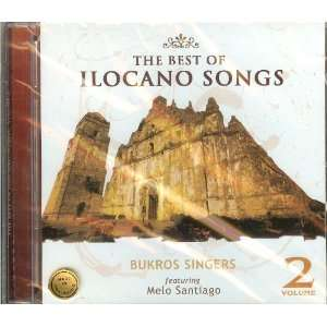 The Best Of Ilocano Songs Volume 2: Bukros Singers