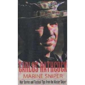 Marine Sniper: Carlos Hathcock: 9780873647694:  Books