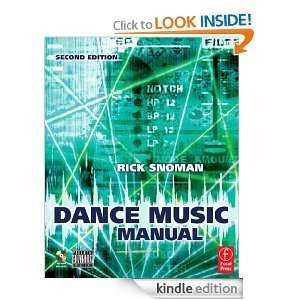 Dance Music Manual Tools, Toys and Techniques Rick Snoman