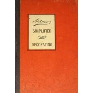 ATECO SIMPLIFIED CAKE DECORATING Ateco Books
