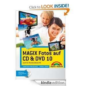 MAGIX Fotos auf CD & DVD 10: Das farbige Handbuch: auch für Version