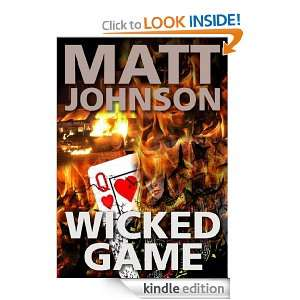 Wicked Game: Matt Johnson:  Kindle Store