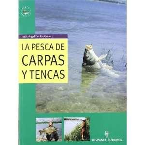 La pesca de carpas y tencas / Fishing with carp and tench