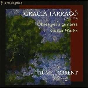 Tarrago Guitar Works Jaume Torrent Music