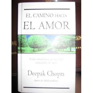El Camino Hacia El Amor (9788498721522) Deepak Chopra Books
