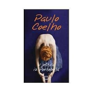 Vjestica iz Portobella (9789532017038): Paulo Coelho: Books