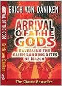 Arrival of the Gods: Revealing Erich von Daniken