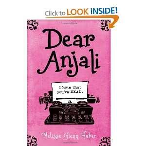 Dear Anjali (9781416995999) Melissa Glenn Haber Books