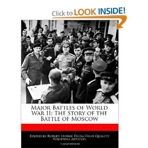 Major Battles of World War II The Story of the Battle of
