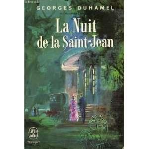 La nuit de la Saint Jean: Duhamel Georges: Books