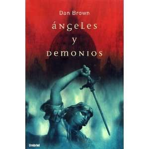 and Demons (Spanish Edition): Dan Brown, Eduardo G. Murillo: Books