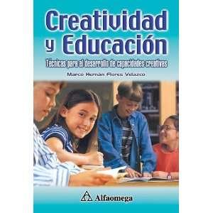 creativas (9789701510018): Marco Hernan Flores Velazco: Books