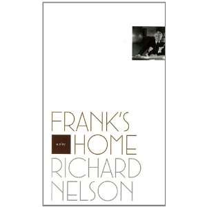 Franks Home (9781559363815): Richard Nelson: Books