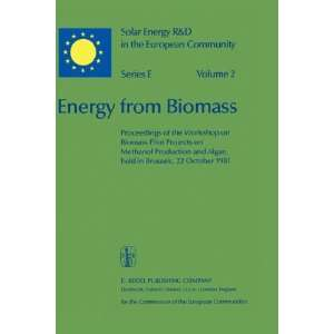 Energy from Biomass (Solar Energy R&D in the Ec Series E) Willeke