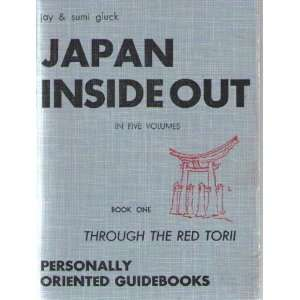 Inside Out Book One Through the Red Torii Jay and Sumi Gluck Books