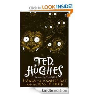 Ffangs the Vampire Bat and the Kiss of Truth: Ted Hughes: