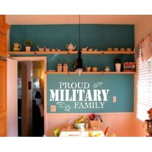 Proud Military Family Patriotic Vinyl Wall Decal Sticker Mural Quotes