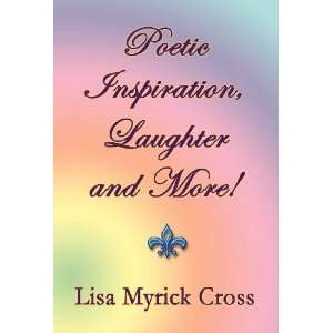 , Laughter and More (9781462659067): Lisa Myrick Cross: Books