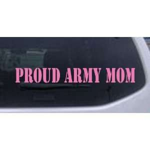 Proud Army Mom Military Car Window Wall Laptop Decal Sticker    Pink
