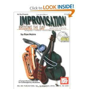 Mel Bay Improvisation/Bridging the Gap Bass Clef Edition Ron Nairn