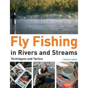 Fly Fishing in Rivers and Streams Terry Lawton Books