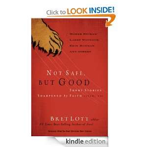 Short Stories Sharpened by Faith: Bret Lott:  Kindle Store