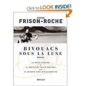 Bivouacs sous la lune (French Edition): Roger Frison Roche