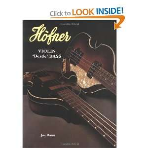 Hofner Violin Beatle Bass (9789748225142) Joe Dunn Books