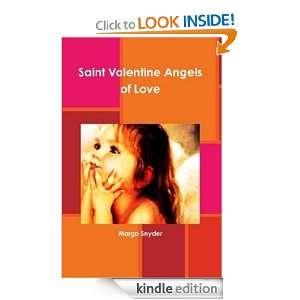 SAINT VALENTINE~ ANGELS OF LOVE MARGO SNYDER  Kindle