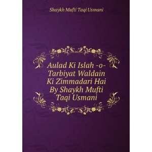 Hai By Shaykh Mufti Taqi Usmani: Shaykh Mufti Taqi Usmani: Books