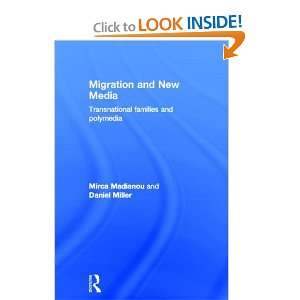 Migration and New Media: Transnational Families and