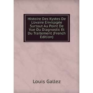 Surtout Au Point De Vue Du Diagnostic Et Du Traitement (French Edition
