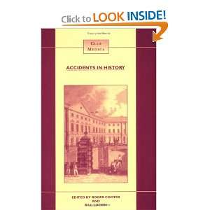 Accidents in History Injuries, Fatalities, and Social Relations (Clio