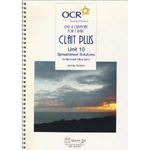 Users (Clait Plus) Unit 10 Spreadsheet Solutions Microsoft Office 2003
