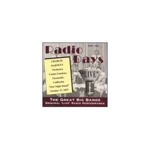 Radio Days Live: Charlie Barnet, Julie Christine: Music