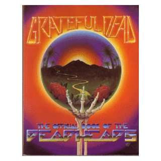Grateful Dead The Official Book of the Deadheads  Books