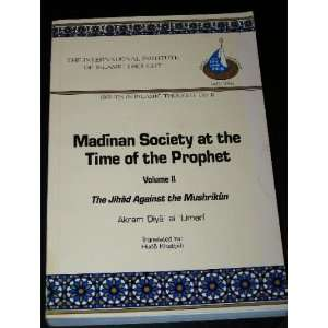 Time of the Prophet: The Jihad Against the Mushrikun Issues in Islamic
