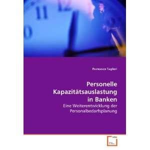 Eine Weiterentwicklung der Personalbedarfsplanung (German Edition