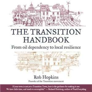 From Oil Dependency to Local Resilience (UK IMPORT) Hopkins Books